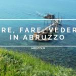 cosa-vedere-in-Abruzzo_meditour